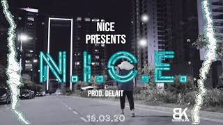 N.I.C.E. - NICE (Official Video)
