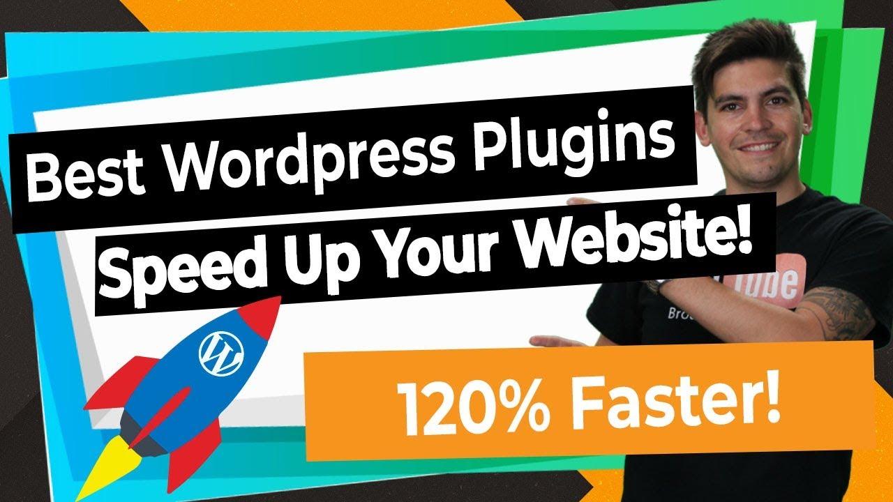 Top 5 WordPress Plugins To Speed Up Your WordPress Website!