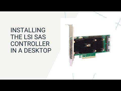 Installing the LSI SAS controller in a Desktop