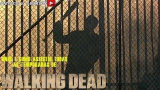 ONDE ASSISTIR TODAS AS TEMPORADAS DE THE WALKING DEAD