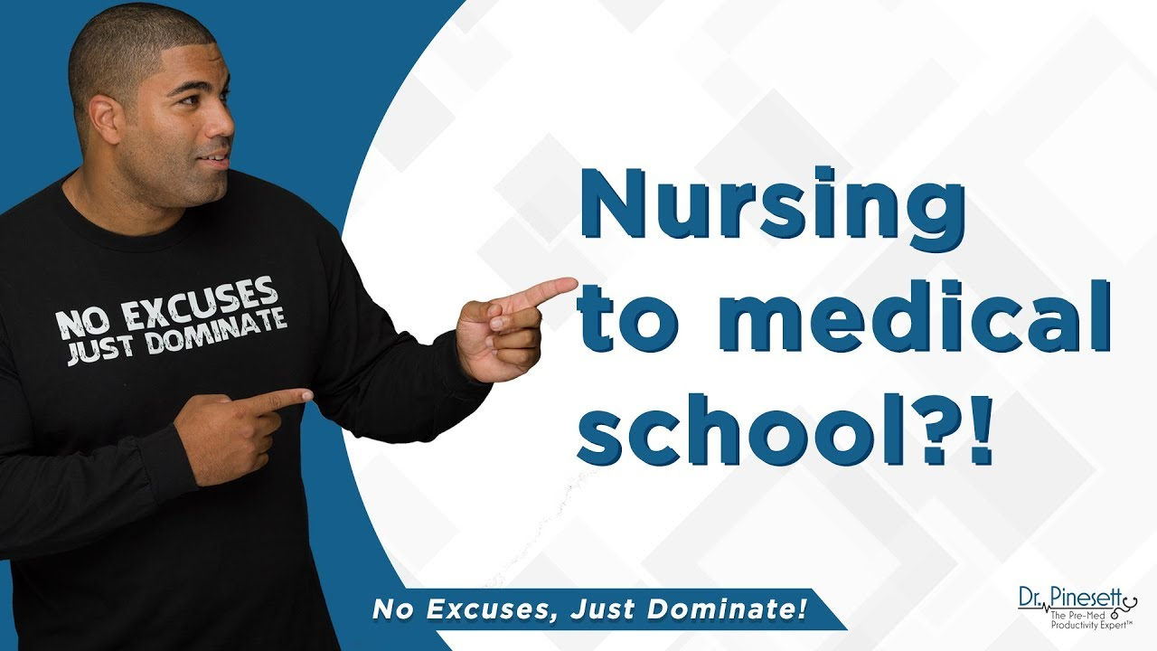 Should You Do Nursing Before Medical School?
