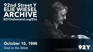 Elie Wiesel: God in the Bible: The Fascination with Jewish Tales | 92nd Street Y Elie Wiesel Archive