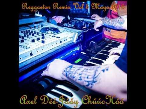 Reggaeton Remix Vol 5 Mayo 2016