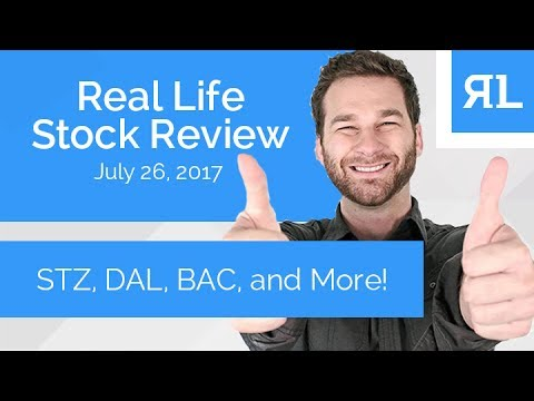 Real Life Stock Review July 26th, 2017