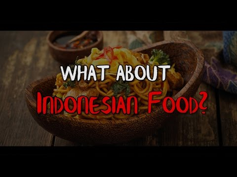 """ICF 2017 Teaser #3 """"What about Indonesian Food?"""""""