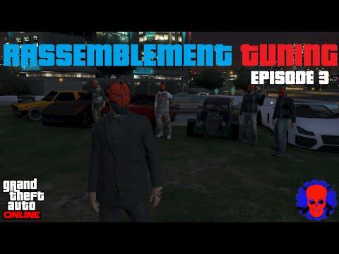 GTA Online l Rassemblement Tuning l Episode 3