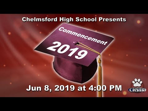 CHS Class of 2019 Commencement Ceremony