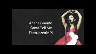 Ariana Grande - Santa Tell Me tłumaczenie PL