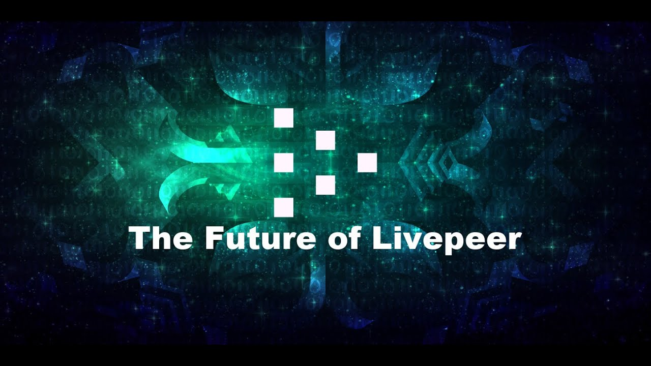 Download The Future of Livepeer | The eyeball of the autonomous world computer!