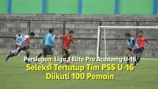 Persiapan Elite Pro Academy 2019 Seleksi PSS Sleman U-16 Diikuti 100 Pemain