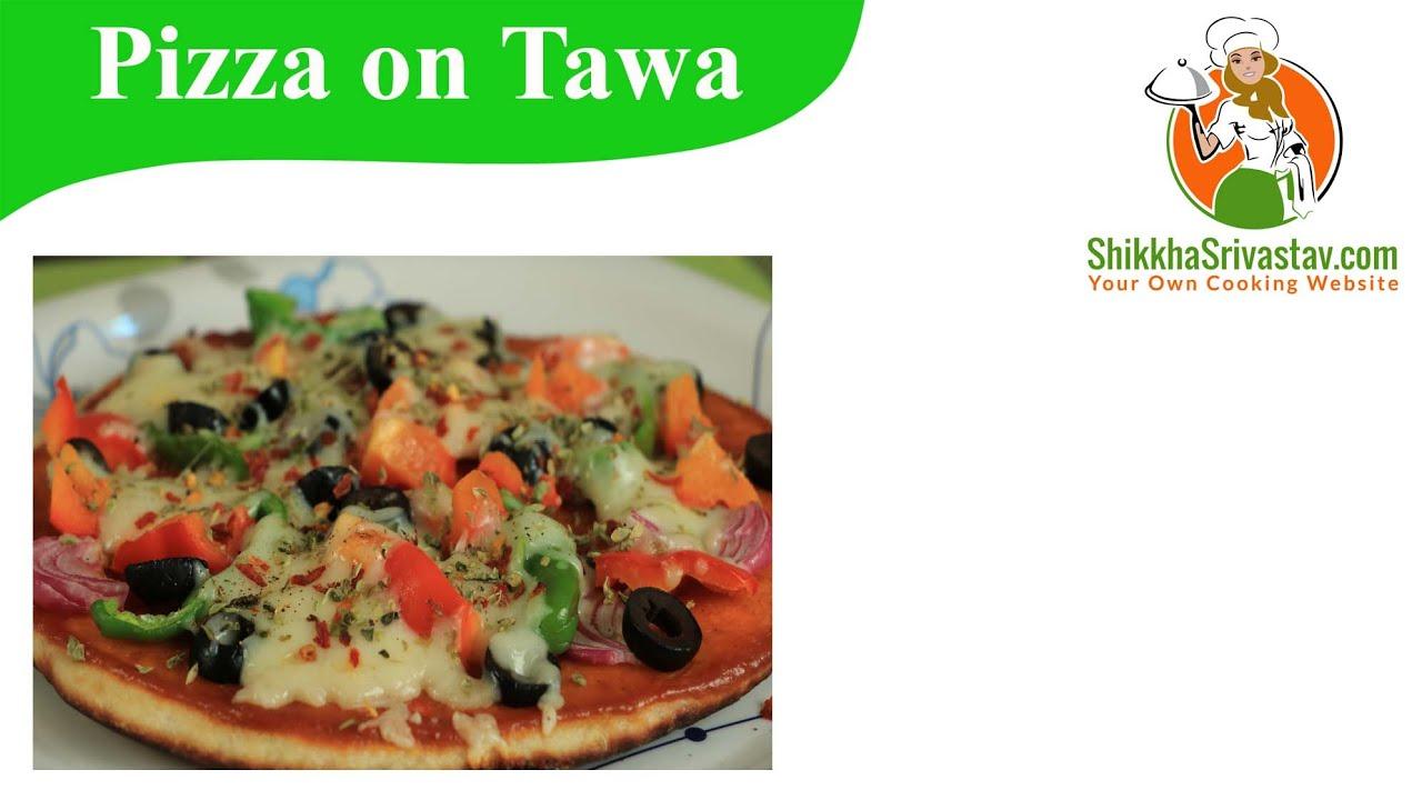 Tawa Pizza Recipe in Hindi तवे पर पिज़्ज़ा बनाने ...