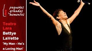 "Bettye LaVette en el Teatro Lara - ""My Man - He"