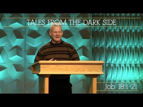 Job 18:1-21, Tales From The Dark Side