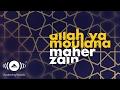 Download lagu Maher Zain - Allah Ya Moulana   ماهر زين - الله يا مولانا   (Official Lyrics)