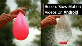 20 Best Slow Motion Videos Apps For Android