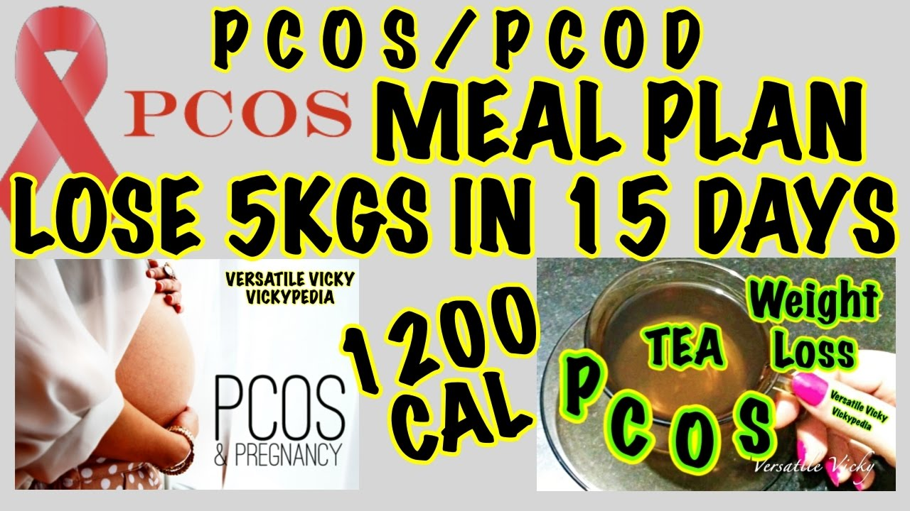 Pcod Pcos Diet Plan For Weight Loss How To Lose Weight Fast 10kg