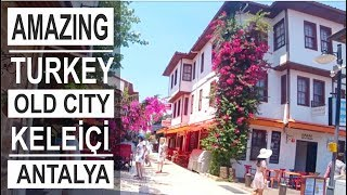 Turkey: Antalya old city Kaleiсi. Historical adventure.