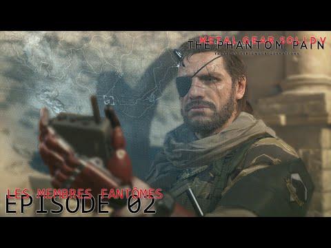 Metal Gear Solid 5 : The Phantom Pain - Let's Play (FR) | Episode 2 : Renaissance !