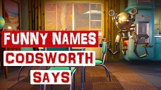Fallout 4 - All funny Names Codsworth can say