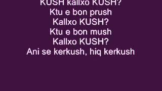 Gold AG - KUSH (Me TEKST)