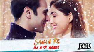 "Sanam Re (DJ RYK REMIX) ""OUT NOW"""