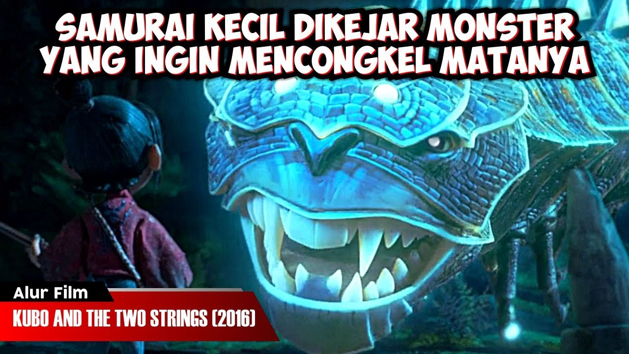 Download SAMURAI KECIL DIKEJAR MONSTER YANG MENGINCAR MATANYA | ALUR CERITA KUBO AND THE TWO STRINGS (2016)