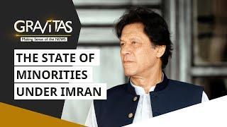 Gravitas: In Imran Khan's Naya Pakistan: Religious minorities on target