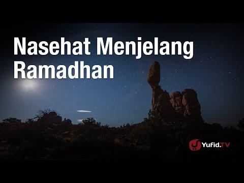 Kajian Ramadhan: Nasehat Menjelang Ramadhan - Ustadz Ahmad MZ