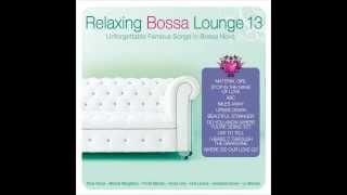 Relaxing Bossa Lounge 13. UPSIDE DOWN - Liz Menezes