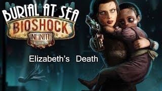 BioShock Infinite Burial at Sea Episode 2 Ending - Elizabeth