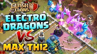 9 Max Electro Dragon 28 Max Balloon Lvl60 Archer Queen Destroy 3 Star Any TH12 War Base | Coc
