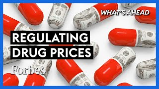 Cutting Drug Prices? What You Need To Know - Steve Forbes | What's Ahead | Forbes