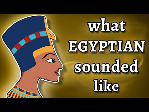 What Ancient Egyptian Sounded Like - and how we know