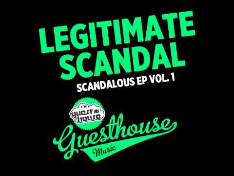 Legitimate Scandal - Fu Gee La