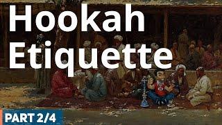 Hookah Etiquette - Hookah (Shisha) Smoking Etiquette (2 /4)