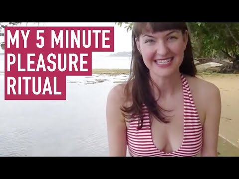 My 5 Minute Pleasure Ritual -- That Lasts All Day Long from YouTube · Duration:  3 minutes 40 seconds