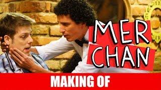 Vídeo - Making Of – Merchan