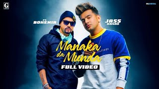 Manaka Da Munda : Jass Manak Ft. Bohemia (Official Song) Sukhe | GK.DIGITAL | Geet MP3
