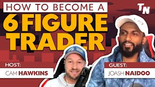 From Passion To Pr๐fit - How To Become A 6 figure Trader w/ Joash Naidoo