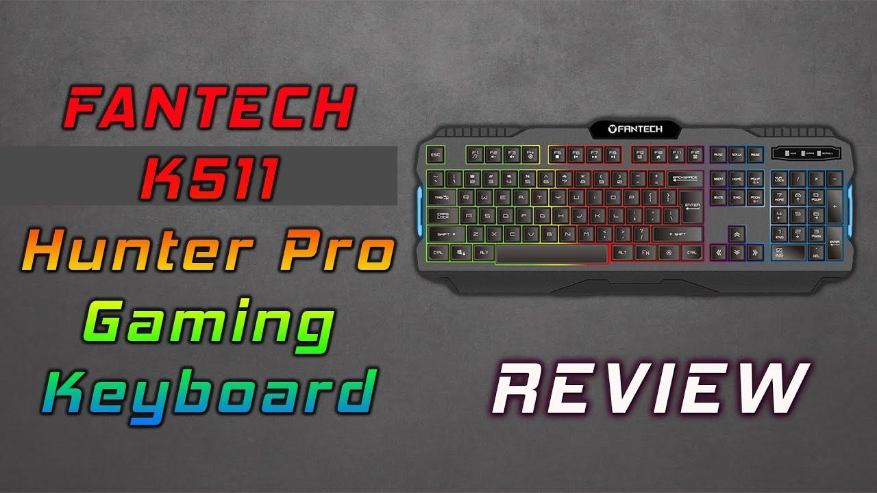 Fantech K511 Hunter Pro Gaming Keyboard Review