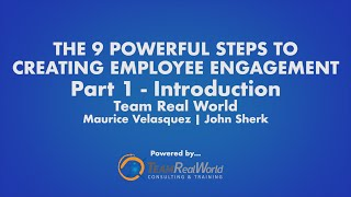 The 9 Powerful Steps To Creating Employee Engagement - Part 1(Introduction)