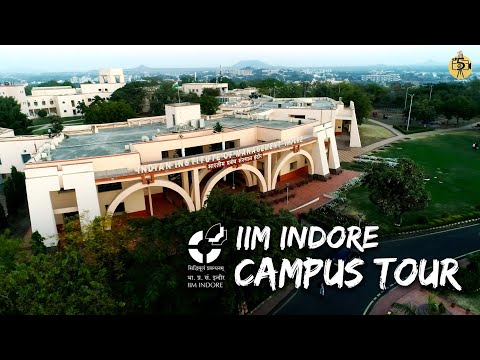IIM Indore Campus Tour | Five Owl Films | Atharv'19