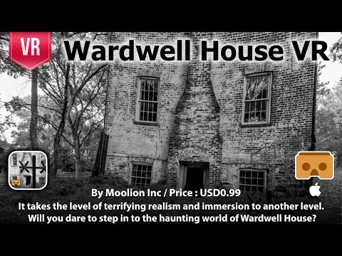 Wardwell House VR - VR Horror adventure in a completely new creepy unparalleled experience.