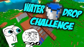WATER DROP CHALLENGE - Minijuego Extremo