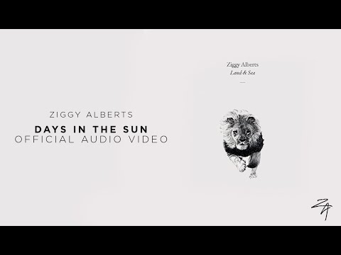Ziggy Alberts - Days in the Sun (Official Audio)