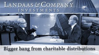 Bigger bang from charitable distributions