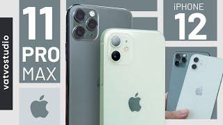 So sánh iPhone 12 và iPhone 11 Pro Max: mua máy nào?