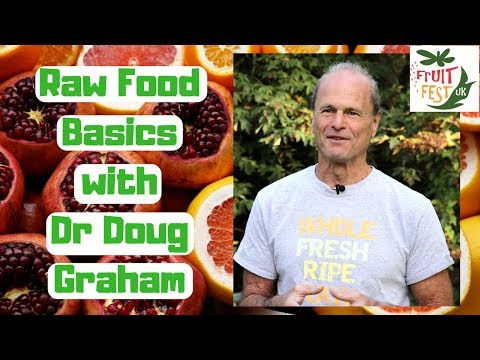 80/10/10 Raw Food Basics - Dr Doug Graham