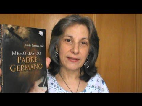 Memórias do Padre Germano - Amália Domingo Soler