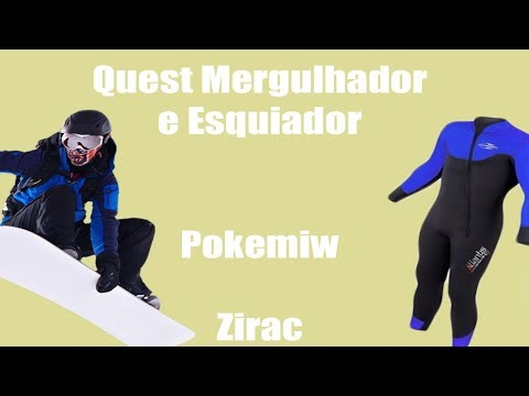 PokeMiw - Quest Mergulhador E Esquiador - Zirac